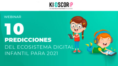 Photo of 10 Predicciones del Ecosistema Digital Infantil para 2021